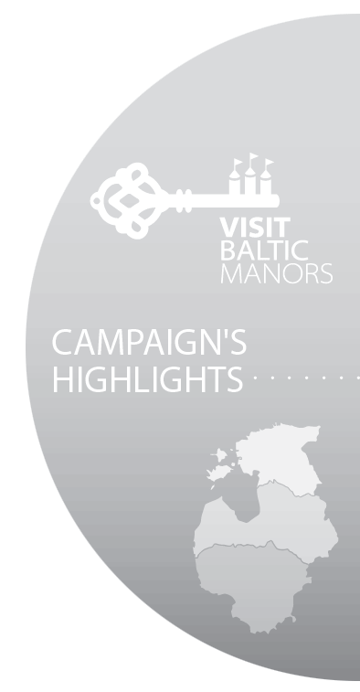 "Closing Event of travelers` campaign  ""VISIT BALTIC MANORS - CELEBRATE TOGETHER!"""
